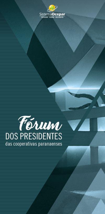 FÓRUM DOS PRESIDENTES  Mais de cem cooperativistas são esperados nesta  semana em Curitiba c970429a6d561