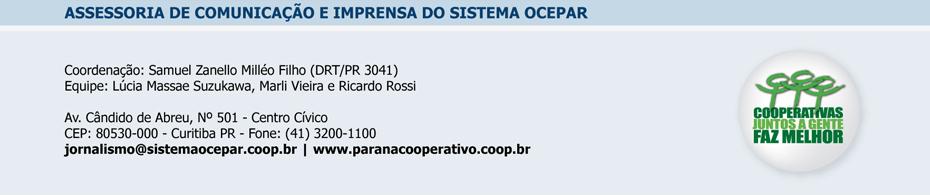 Assessoria de Imprensa do Sistema Ocepar - Tel: (41) 3200-1150 / e-mail: imprensa@ocepar.org.br